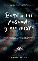 bese_a_un_pescado_y_me_gusto_portada